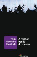 MELHOR BANDA DO MUNDO, A