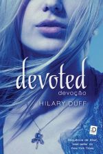 Devoted: devoção