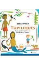 Tupiliques: Heranças Indígenas no Português do Brasil