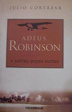 Adeus, Robinson e Outras Peças Curtas