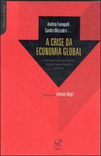 CRISE DA ECONOMIA GLOBAL, A