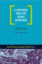 A Construção Social dos Regimes Autoritários