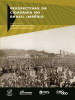 Perspectivas da Cidadania no Brasil Imperio