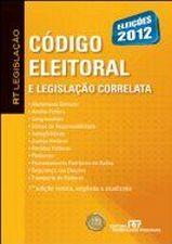 Rt Legislacao Codigo Eleitoral e Legislacao Correlata