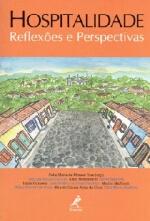 Hospitalidade - Reflexoes E Perspectivas