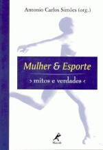 Mulher & Esporte - Mitos e Verdades