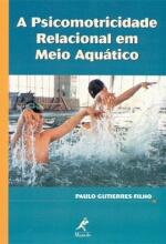 Psicomotricidade Relacional em Meio Aquatico A
