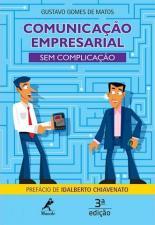 Comunicação Empresarial Sem Complicação 3ª ed.