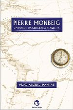 Pierre Monbeig: um Marco da Geografia Brasileira