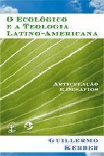 O Ecológico e a Teologia Latino-americana