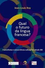 Qual O Futuro Da Lingua Francesa?