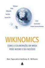 Wikinomics - Como a Colaboração em Massa Pode Mudar o seu Negócio