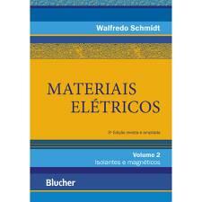 Materiais elétricos: Isolantes e magnéticos vol. 2