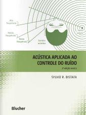 ACUSTICA APLICADA AO CONTROLE DO RUIDO - 2 EDICAO