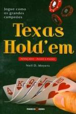 Texas Hold'em - Avancado Passo A Passo - Jogue Como Os Grandes Campeoes