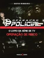 Operação Policial - o Livro da Série de Tv Operação de Risco