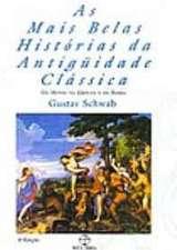 Mais Belas Historias Da Antiguidade Classica, As V. 01
