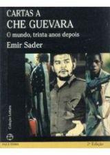 Cartas a Che Guevara - o Mundo, Trinta Anos Depois