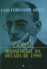 Caio 3d Essencial da Decada de 1990