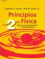 Princípios de Física - Volume 2 - Movimento Ondulatório e Termodinâmica