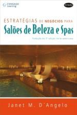 Estratégias de Negócios para Salões de Beleza e Spas: Tradução da 2 Edição Note-Americana