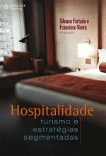 Hospitalidade: Turismo e Estratégias Segmentadas
