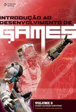 Introdução ao Desenvolvimento de Games- Vol.3