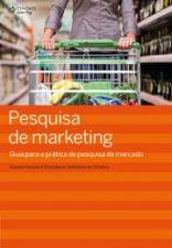 Pesquisa de Marketing: Guia Para a Prática de Pesquisa de Mercado