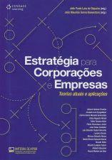 Estratégia para Corporações e Empresas - Teorias Atuais e Aplicações