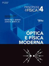 Princípios de Física Volume 4 Óptica e Física Moderna