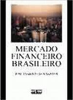 Mercado Financeiro Brasileiro: Instituicoes e Instrumentos