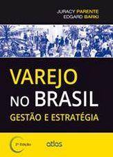 Varejo no Brasil: Gestão e Estratégia