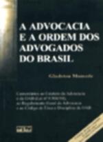 Advocacia e a Ordem dos Advogados do Brasil A