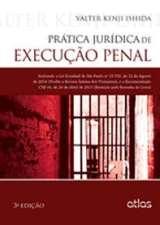 Prática Jurídica de Execução Penal