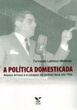 POLITICA DOMESTICADA A