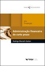 Administracao Financeira de Curto Prazo Serie Financas