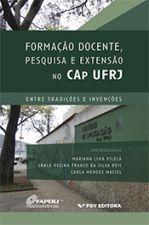 FORMACAO DOCENTE PESQUISA E EXTENSAO NO CAP UFRJ