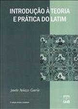 Introdução a Teoria e Prática do Latim