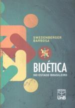 Bioética no Estado Brasileiro