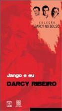 Jango e Eu - Coleção Darcy no Bolso
