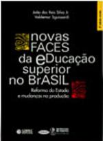 Novas faces da educação superior no Brasil: reforma do Estado e mudança na produção