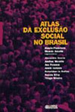 Atlas Da Exclusao Social No Brasil
