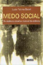 Medo social: da violência visível ao invisível da violência