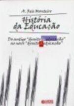 História da Educação: do Antigo