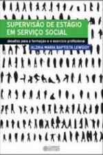 Supervisão de estágio em Serviço Social: desafios para a formação e o exercício profissional