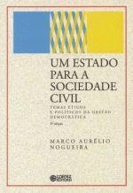 Um Estado para a sociedade civil: temas éticos e políticos da gestão democrática