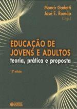 Educacão de Jovens e Adultos Teoria Prática e Proposta