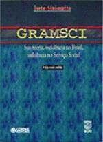 Gramsci: sua teoria, incidência no Brasil, influência no Serviço Social