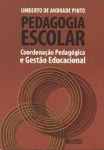 Pedagogia escolar: coordenação pedagógica e gestão educacional