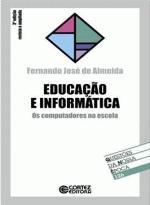 Educação e Informatica - os Computadores na Escola
